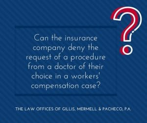 Can Insurance Deny Request of Procedure